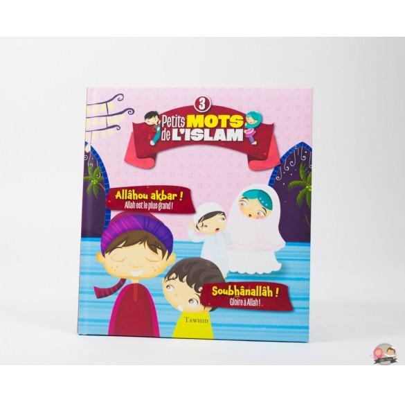 """Collection """"mes petits mots d'islam"""" vol 3"""