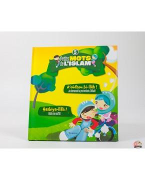 """Collection """" mes petits mots d' ISLAM """" VOL 5"""