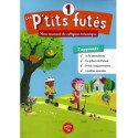 Les P'tits Futés - Mon manuel de religion islamique