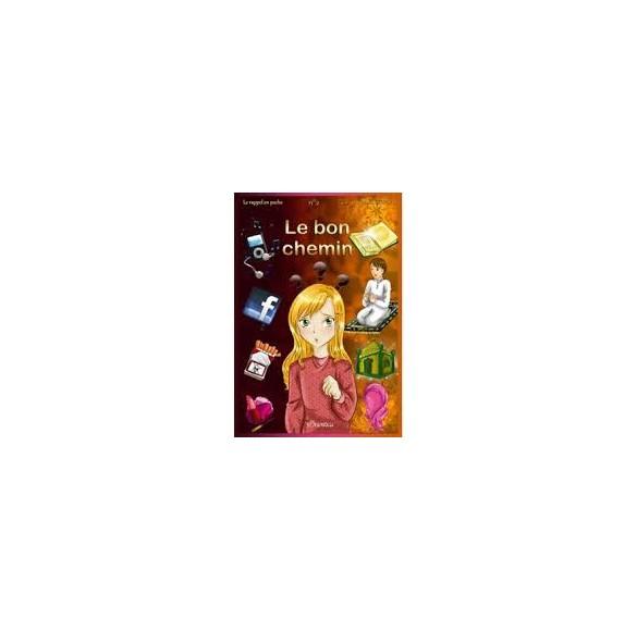"La Collection ""le bon chemin"""