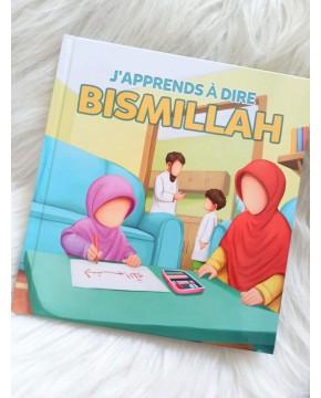 J'Apprends à dire Bismillah