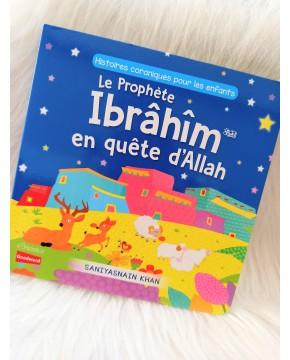 Le prophéte IBRAHIM en quête d'allah
