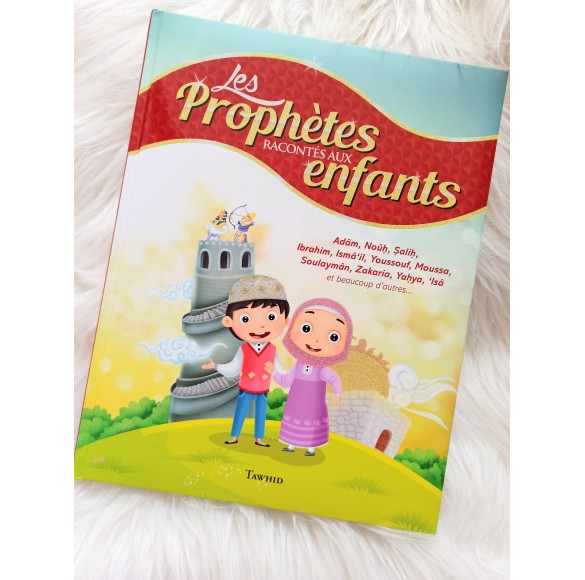 Les prophétes racontés aux enfants