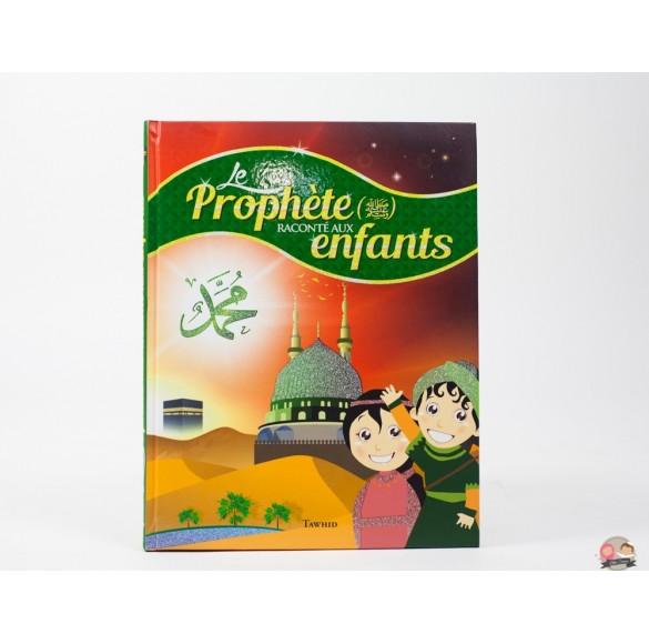 Le prophéte racontés aux enfants